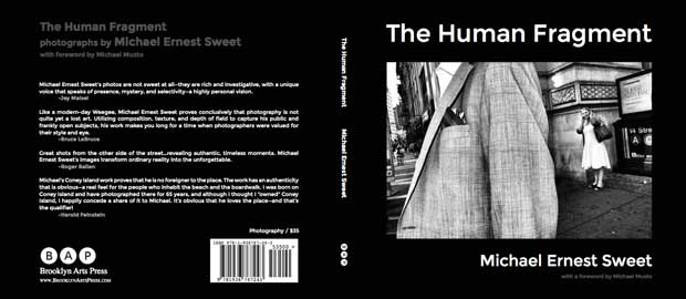 Photography book The Human Fragment by street photographer Michael Ernest Sweet published by Brooklyn Arts Press