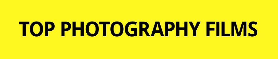 Top Photography Films - Online Photography Films